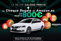 BLACK FRIDAY -TU ŠKODA CON UN CHEQUE REGALO PARA AMAZON DE HASTA 800€